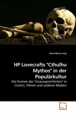 "HP Lovecrafts ""Cthulhu Mythos"" in der Populärkultur"