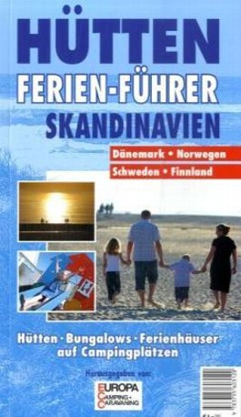 Hütten-Ferien-Führer Skandinavien