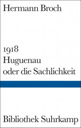 Hugueneau oder die Sachlichkeit
