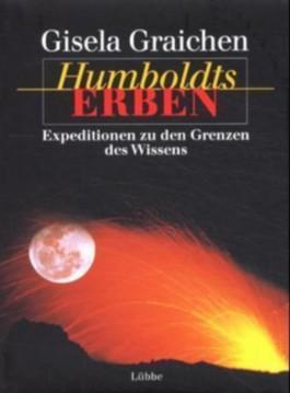 Humboldts Erben. Bd.1