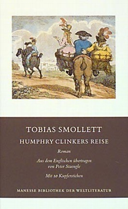 Humphry Clinkers Reise. Roman / Humphry Clinkers Reise