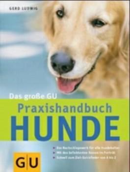 Hunde, Das große GU Praxishandbuch