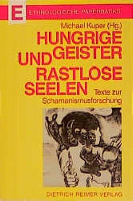 Hungrige Geister und rastlose Seelen
