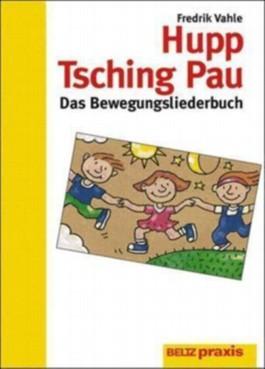 Hupp Tsching Pau, Das Bewegungsliederbuch