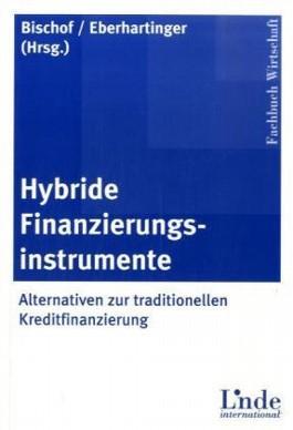 Hybride Finanzierungsinstrumente