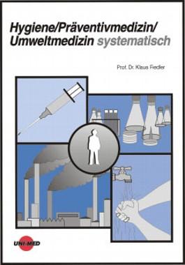 Hygiene /Präventivmedizin /Umweltmedizin systematisch