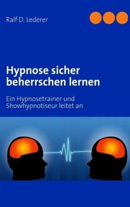 Hypnose sicher beherrschen lernen