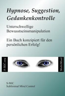 Hypnose Suggestion Gedankenkontrolle