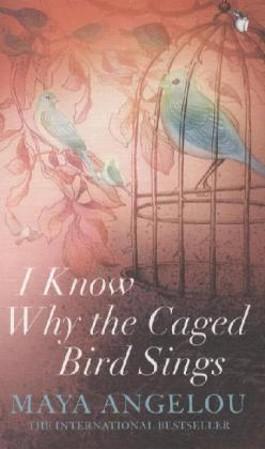 I Know Why the Caged Bird Sings. Ich weiß, warum der gefangene Vogel singt, englische Ausgabe