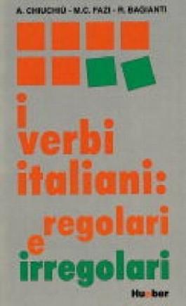 I verbi italiani, regolari e irregolari