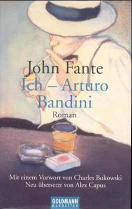 Ich - Arturo Bandini