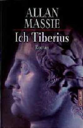 Ich, Tiberius. Erinnerungen eines Tyrannen.