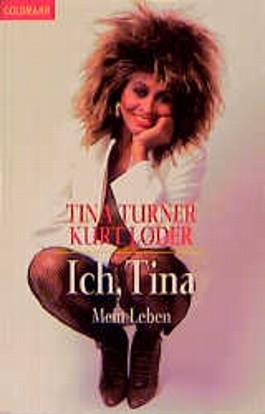 Ich, Tina. Mein Leben