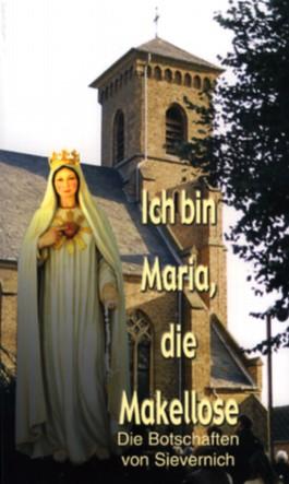Ich bin Maria, die Makellose