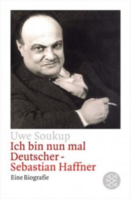 Ich bin nun mal Deutscher - Sebastian Haffner