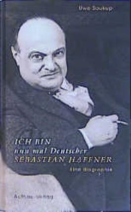 Ich bin nun mal Deutscher, Sebastian Haffner
