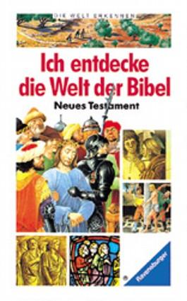 Ich entdecke die Welt der Bibel, Neues Testament