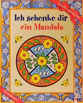 Ich schenke dir ein Mandala