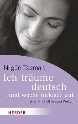 Ich träume deutsch ... und wache türkisch auf