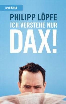 Ich verstehe nur DAX!