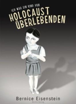 Ich war das Kind von Holocaust-Überlebenden