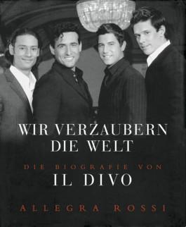 IL DIVO – Wir verzaubern die Welt