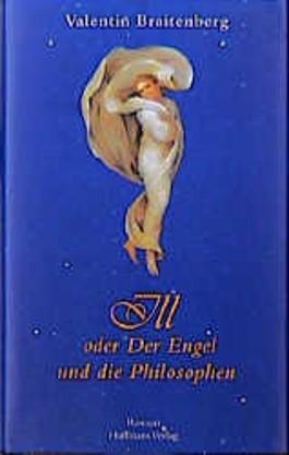 Ill oder Der Engel und die Philosophen