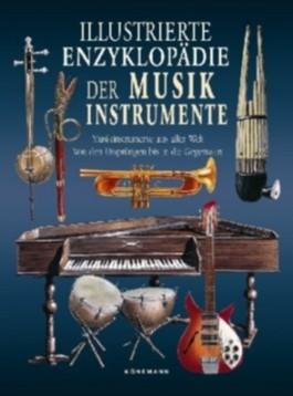 Illustrierte Enzyklopädie der Musikinstrumente