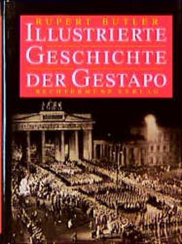 Illustrierte Geschichte der Gestapo