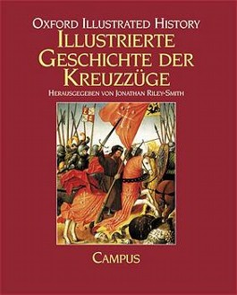 Illustrierte Geschichte der Kreuzzüge