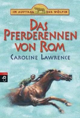 Im Auftrag der Wölfin - Das Pferderennen von Rom