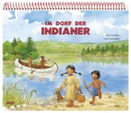 Im Dorf der Indianer