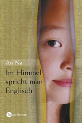 Im Himmel spricht man Englisch