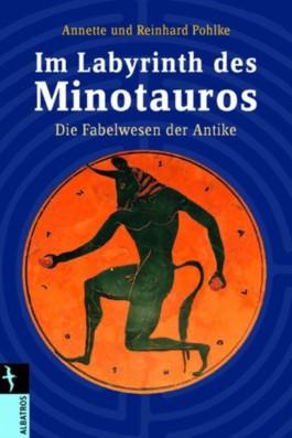 Im Labyrinth des Minotaurus