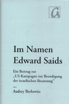 Im Namen Edward Saids