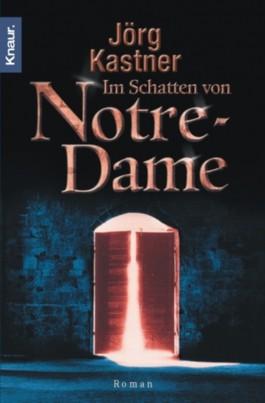 Im Schatten von Notre-Dame
