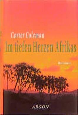 Im tiefen Herzen Afrikas