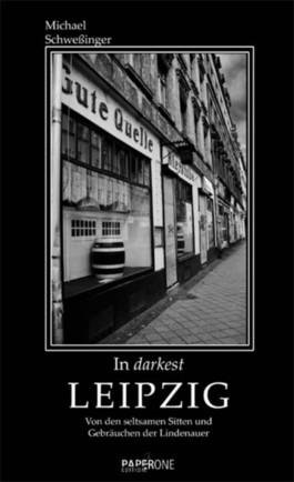 In darkest Leipzig