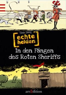 In den Fängen des Roten Sheriffs