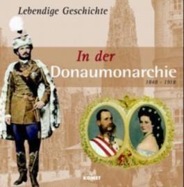 In der Donaumonarchie 1848-1918
