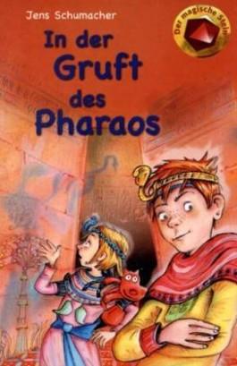 In der Gruft des Pharaos