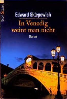 In Venedig weint man nicht