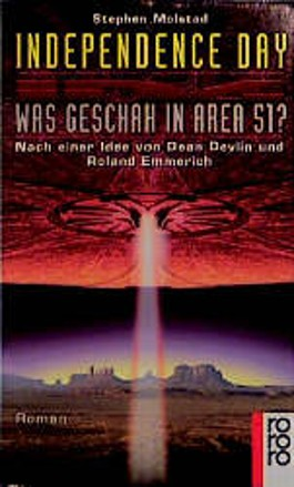 Independence Day, Was geschah in Area 51?