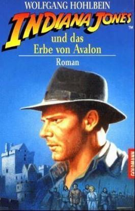 Indiana Jones und das Erbe von Avalon