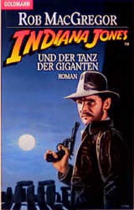 Indiana Jones und der Tanz der Giganten.