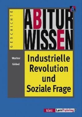 Industrielle Revolution und Soziale Frage