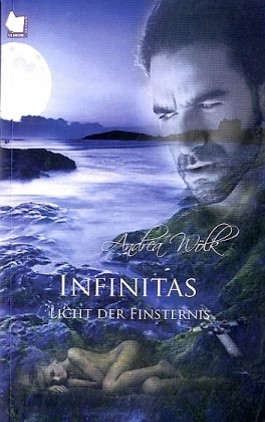 Infinitas, Licht der Finsternis
