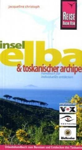 Insel Elba und Toskanischer Archipel