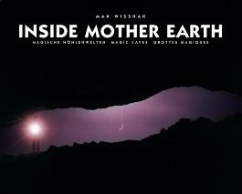 Inside Mother Earth