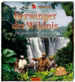 Insider Adventures - Bezwinger der Wildnis